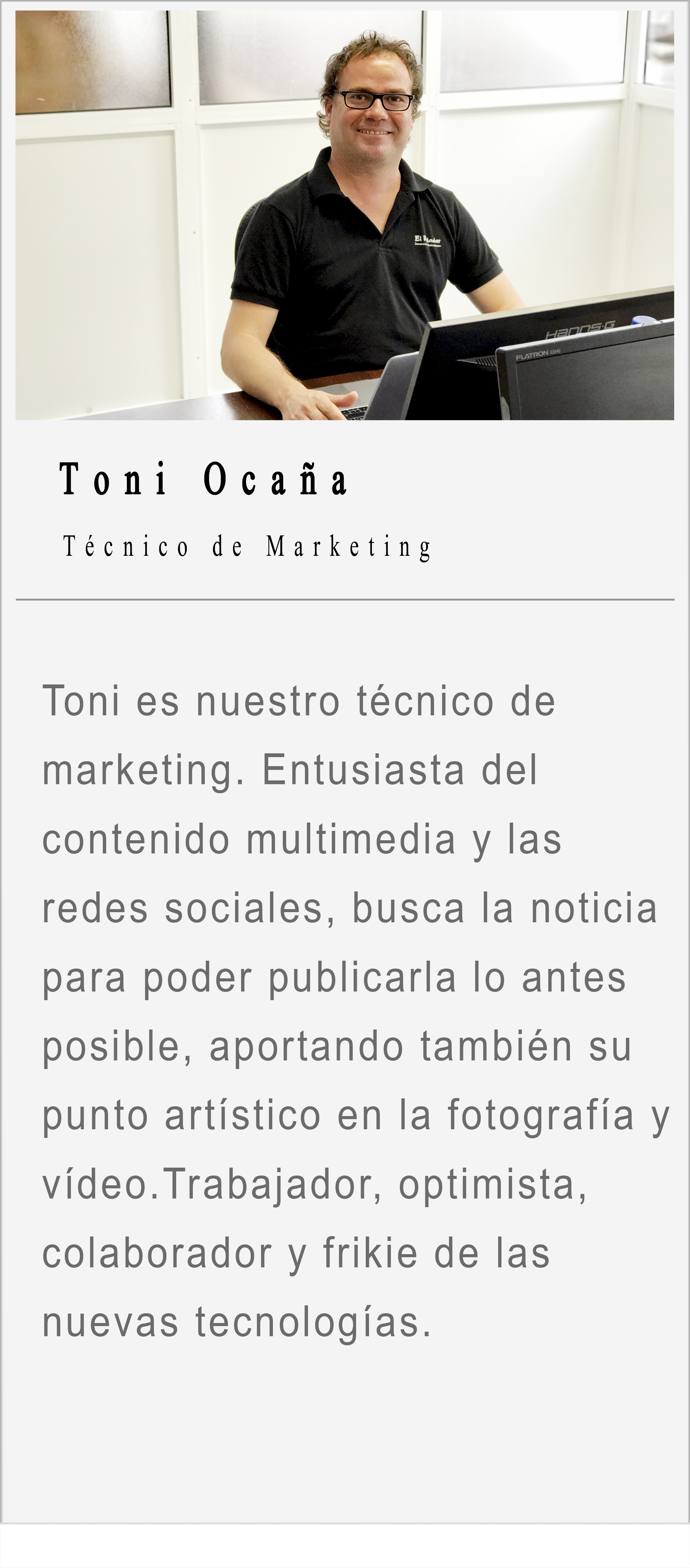 Toni Ocanya - Técnico de Marketing - Equipo El Paladar